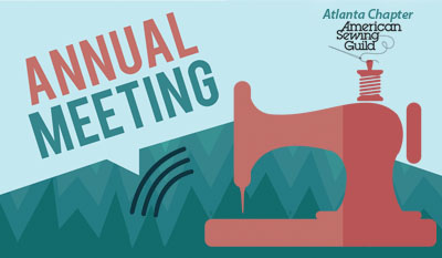 Annual meeting, sewing, sewing club, sew, sewing atlanta, sewist, maker, sewing atlanta, sewing club atlanta, sewing clubs atlanta